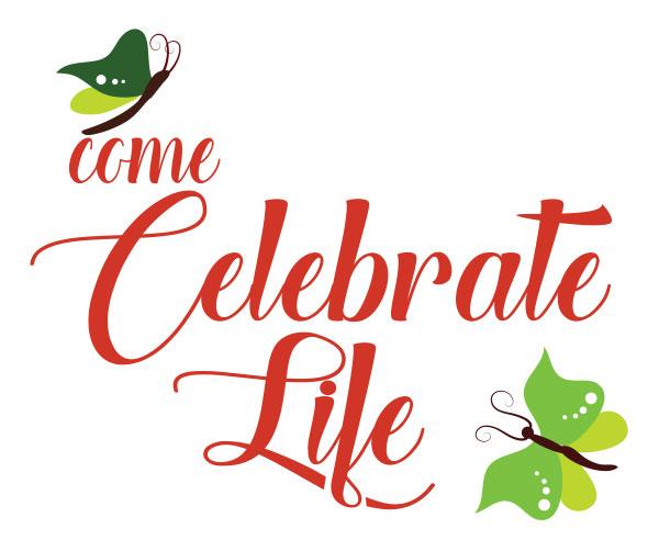 come-celebrate-life